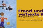 Franzl und die verhexte Welt